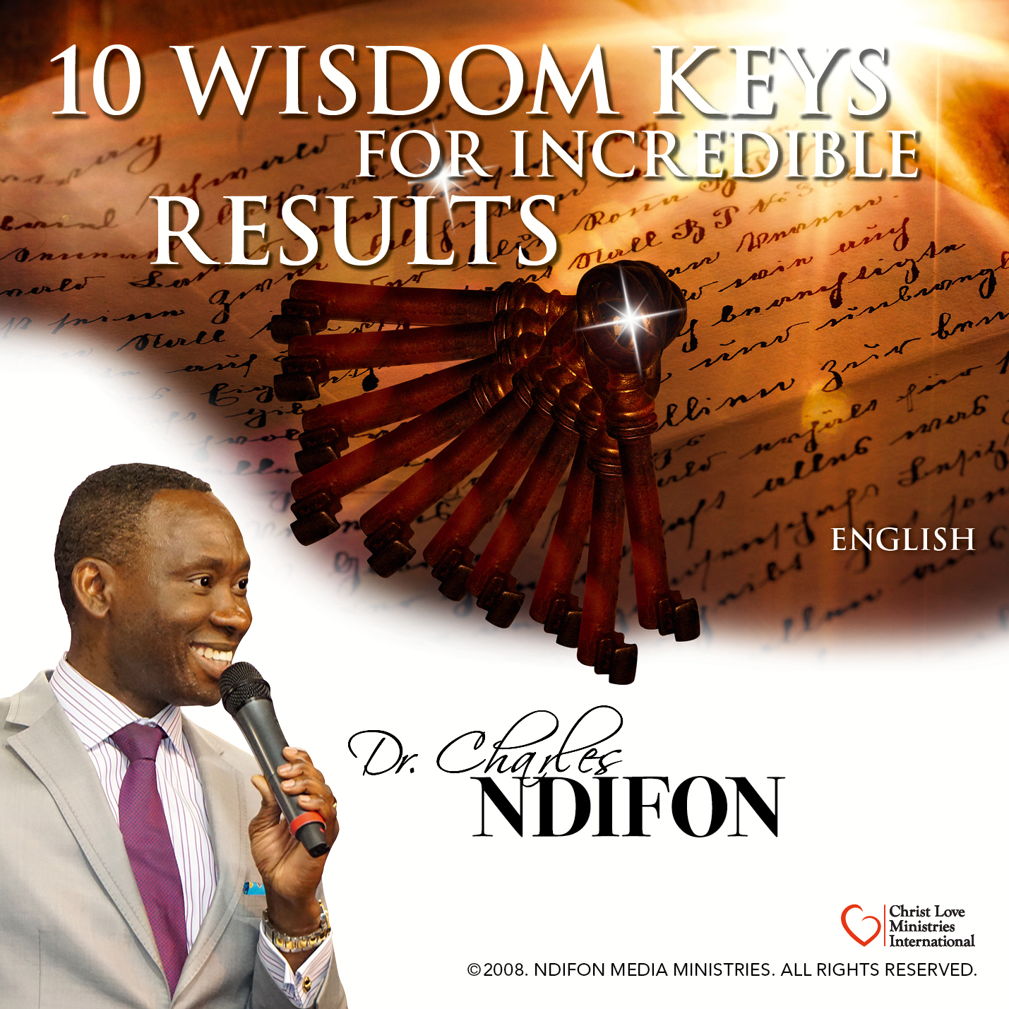10 Wisdom Keys for Incredible Results