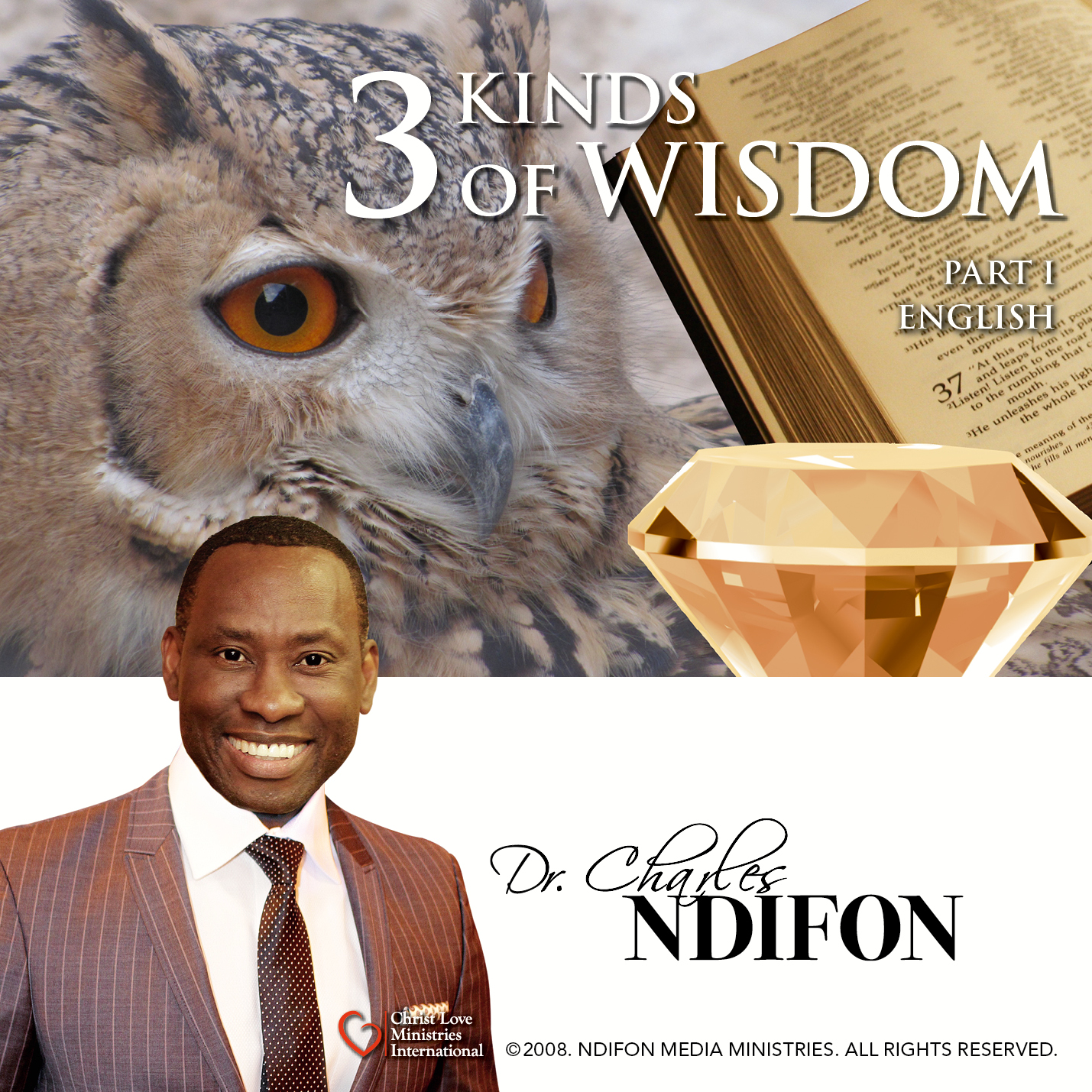3 Kinds of Wisdom – Part I