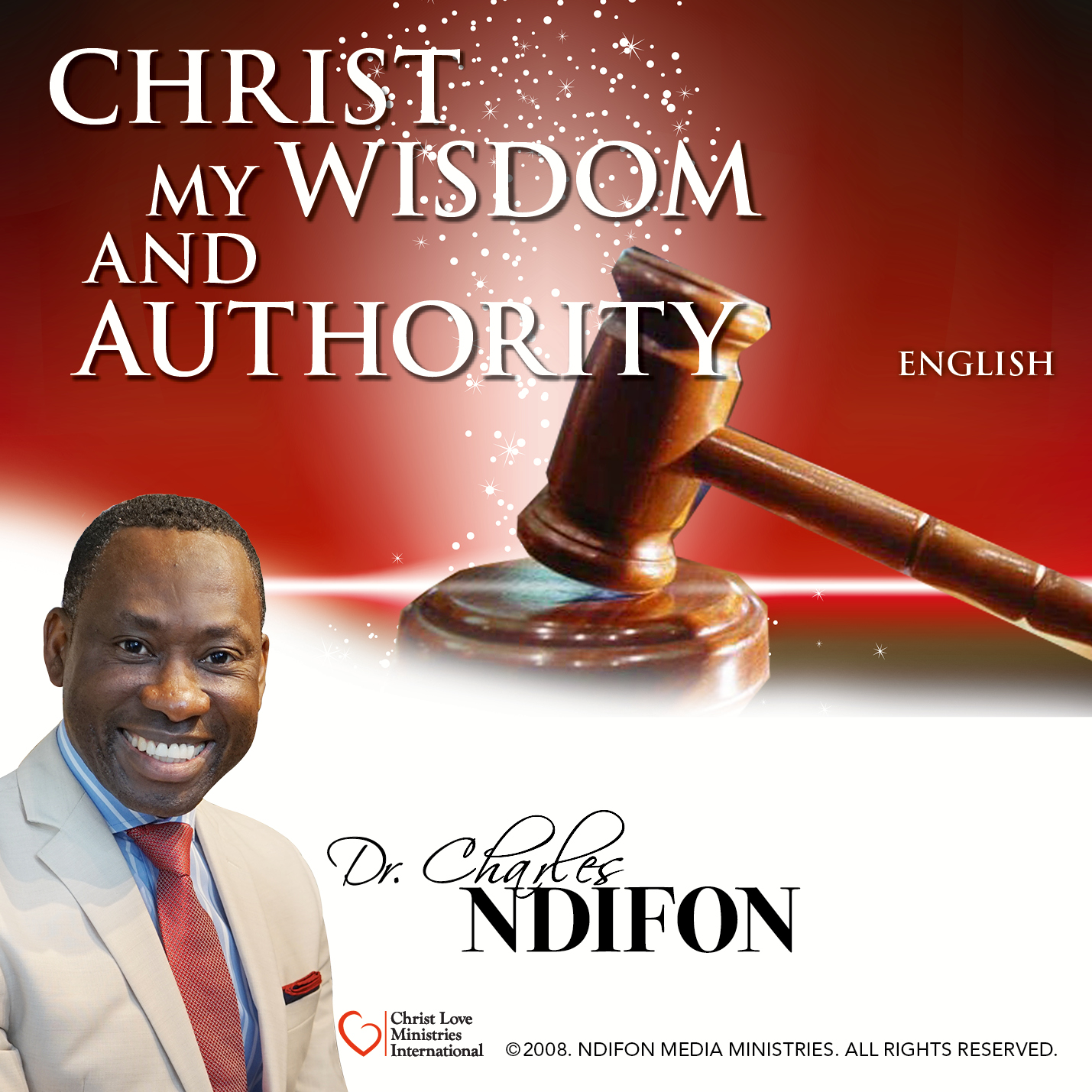 Christ My Wisdom and Authority