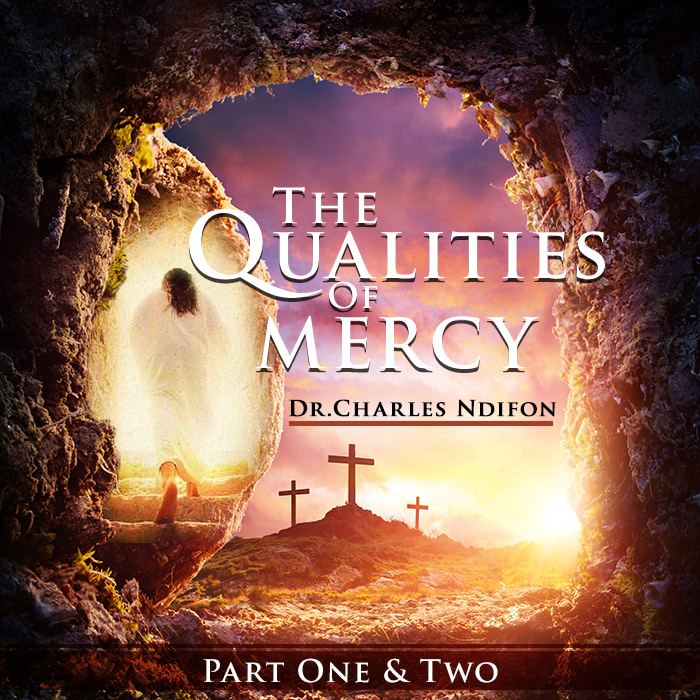 The Qualities of Mercy Part 1 & 2