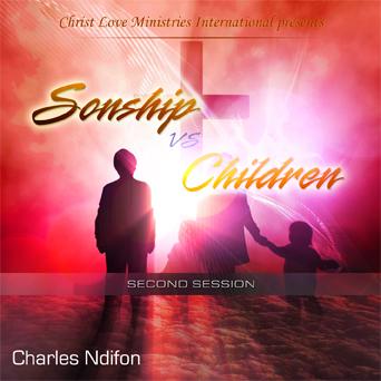 Sonship vs. Children