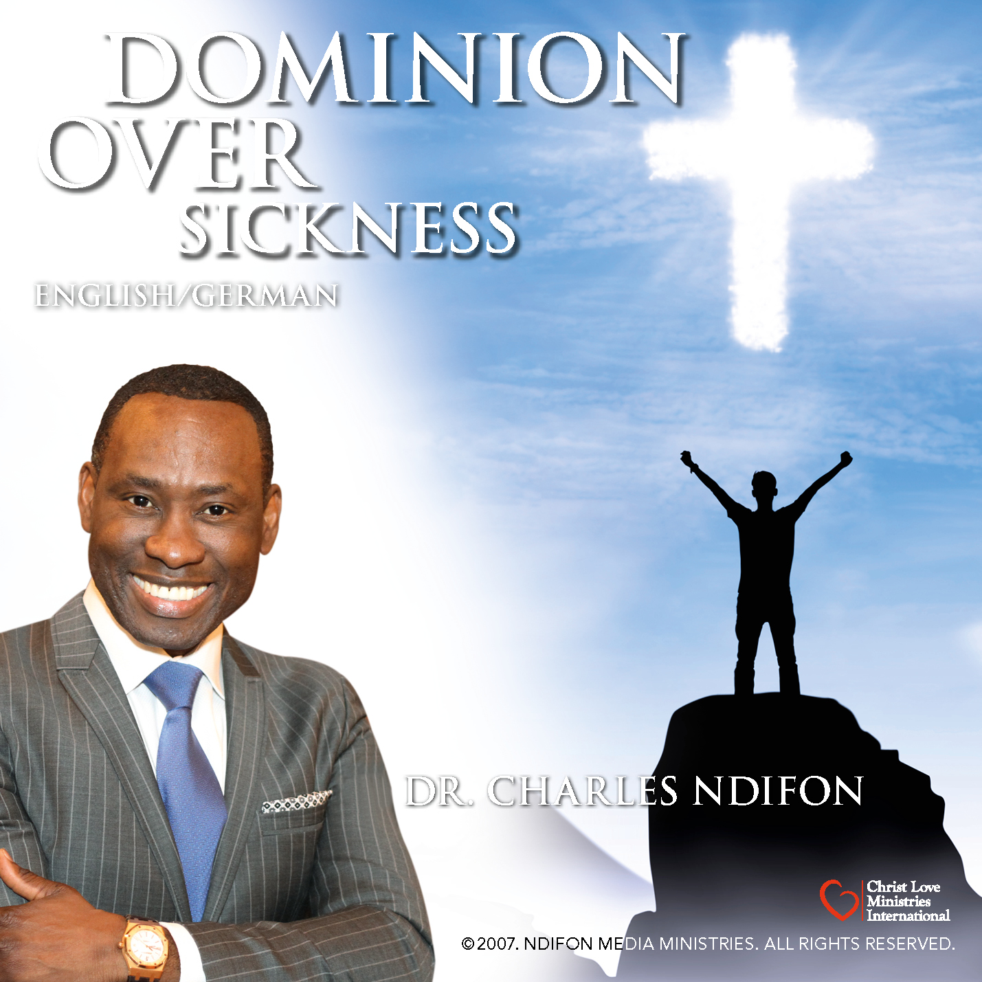 Dominion over Sickness