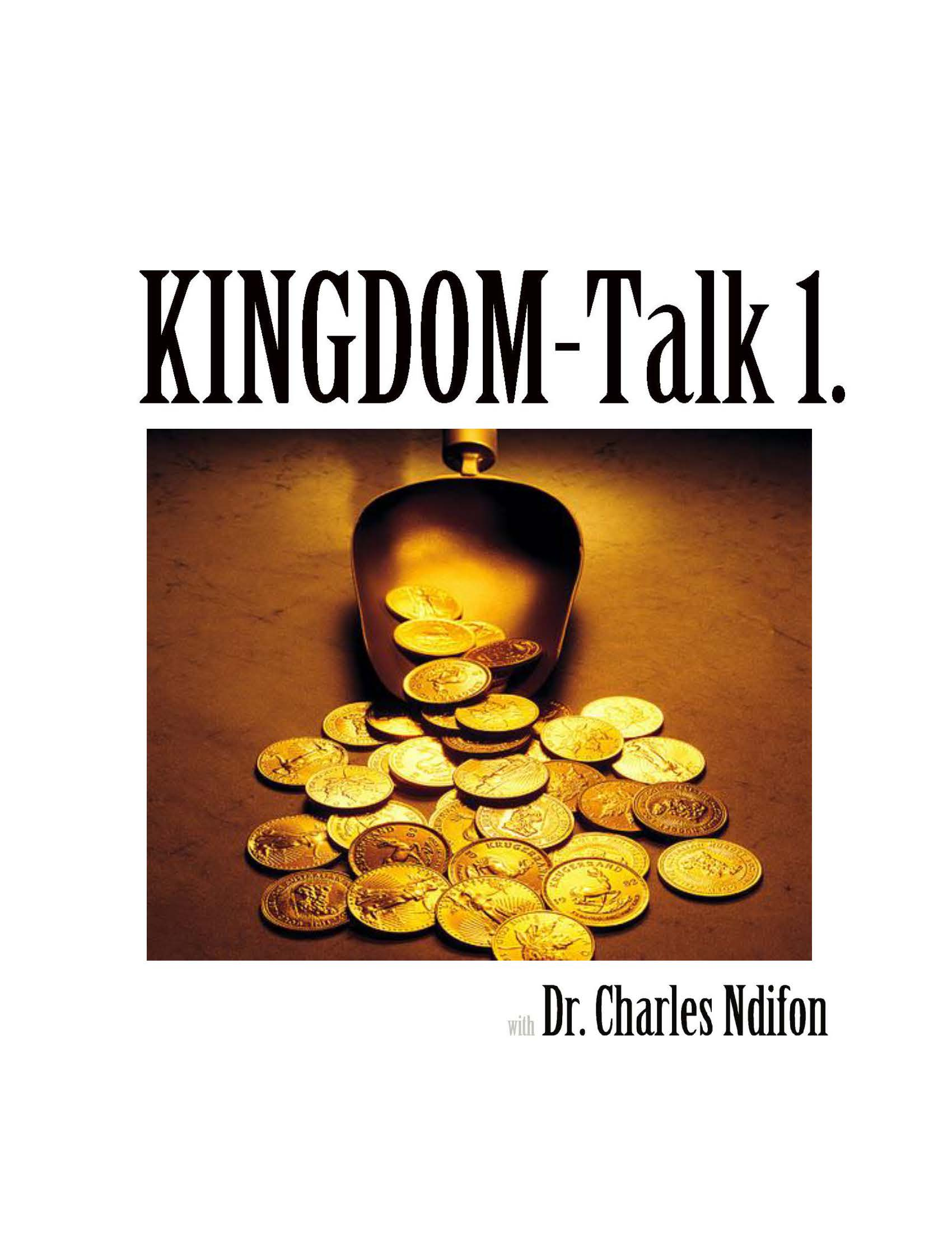 The Kingdom Talk Series - Book 1 - 4