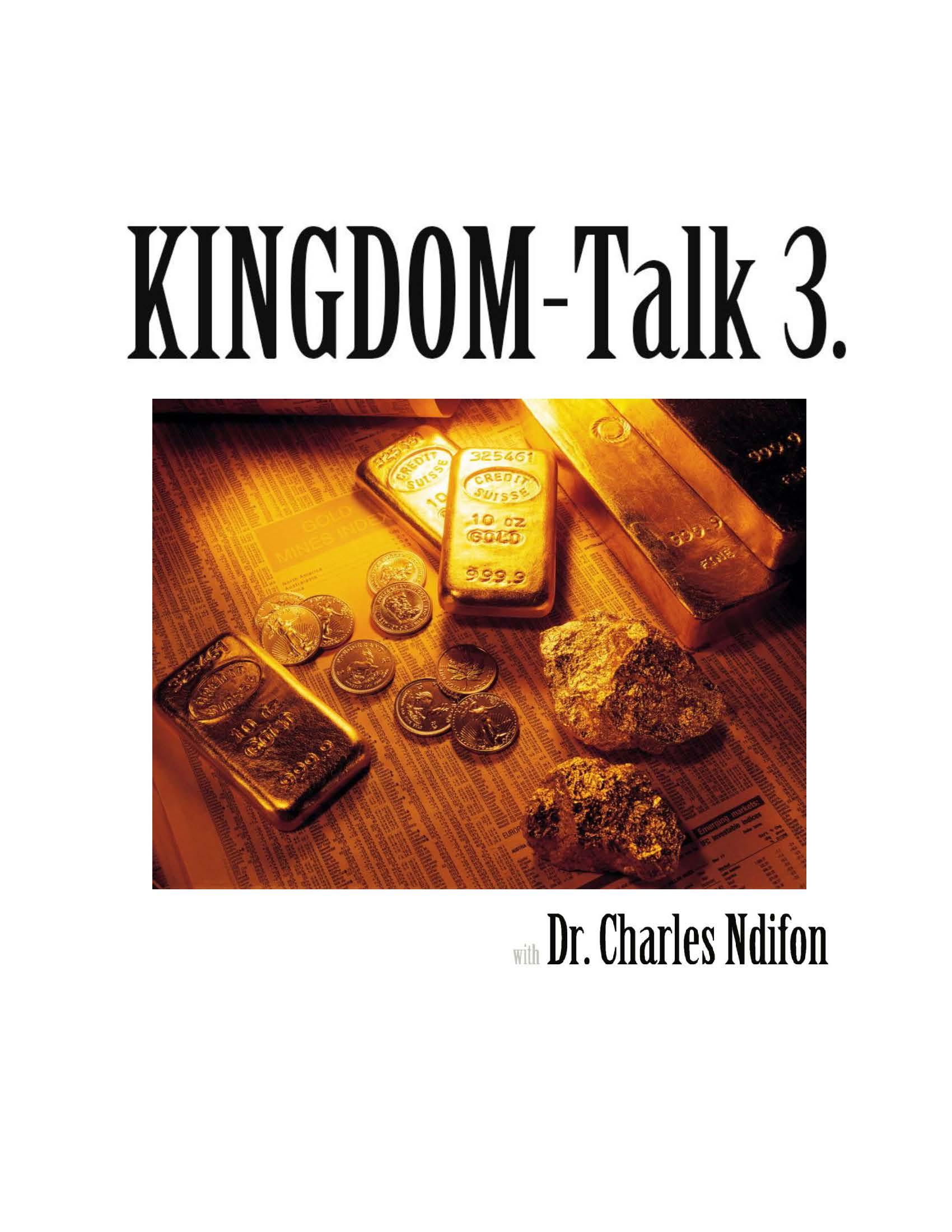 The Kingdom Talk Series - Book 1 - 4