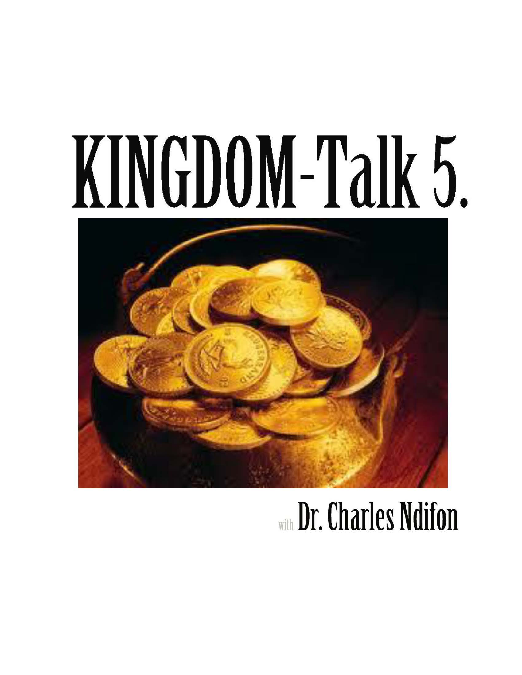The Kingdom Talk Series - Book 5 - 9